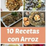 10 Deliciosas recetas para hacer con arroz