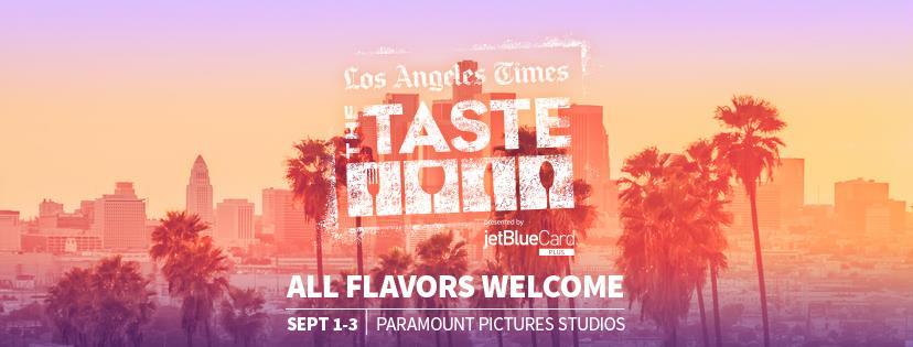 LA Times The Taste 2017