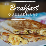 Breakfast Quesadillas