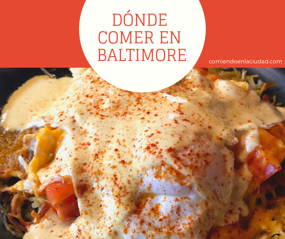 Dónde comer en Baltimore, Maryland